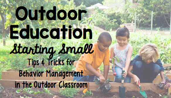 Outdoor Education: Starting small